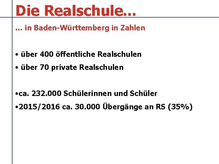 Die Realschule in BadenWrttemberg in Zahlen ber 400