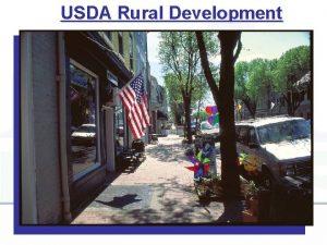 USDA Rural Development Rural Development We are a