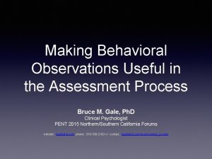 Making Behavioral Observations Useful in the Assessment Process