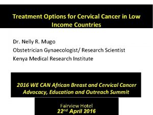 Treatment Options for Cervical Cancer in Low Income