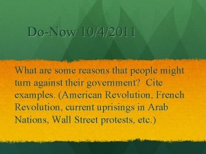 DoNow 1042011 What are some reasons that people