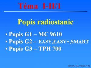 Tma III1 Popis radiostanic Popis G 1 MC