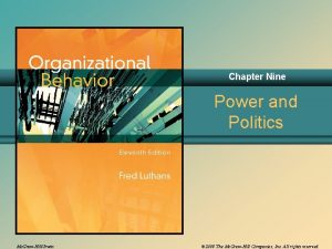 Chapter Nine Power and Politics Mc GrawHillIrwin 2008