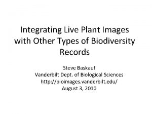 Integrating Live Plant Images with Other Types of