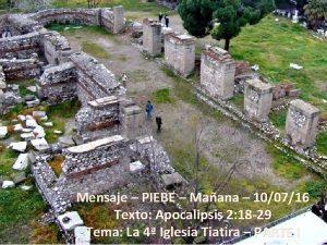 Mensaje PIEBE Maana 100716 Texto Apocalipsis 2 18