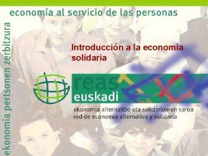 Introduccin a la economa solidaria 1 SESIN CURSO