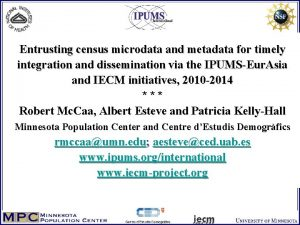 Entrusting census microdata and metadata for timely integration