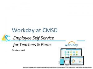 Workday at CMSD Employee Self Service for Teachers
