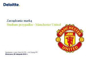 Zarzdzanie mark Studium przypadku Manchester United Spotkanie z