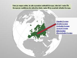 Toto je mapa svta Je zde vyznaen svtadl