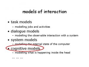 models of interaction task models modelling jobs and