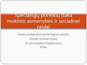 Specialij poreiki taka mokinio asmenybs ir socialinei raidai