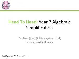 Head To Head Year 7 Algebraic Simplification Dr