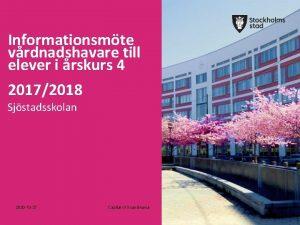 Informationsmte vrdnadshavare till elever i rskurs 4 20172018