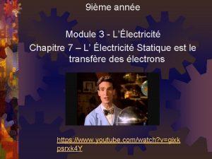 9 ime anne Module 3 Llectricit Chapitre 7