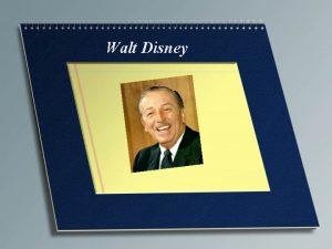 Walt Disney Walter Elias Walt Disney Born 5