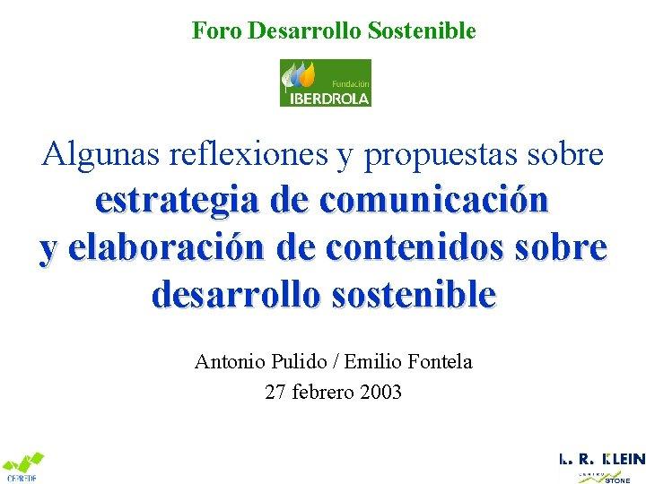 Foro Desarrollo Sostenible Algunas reflexiones y propuestas sobre