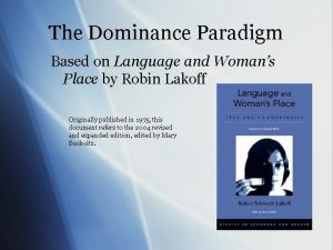 The Dominance Paradigm Based on Language and Womans