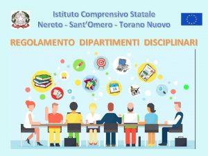 Istituto Comprensivo Statale Nereto SantOmero Torano Nuovo REGOLAMENTO