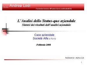 Studio Andrea Lodi Lazienda intorno alluomo www andrealodi