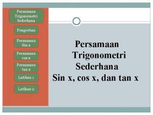 Persamaan Trigonometri Sederhana Pengertian Persamaan Sin x Persamaan
