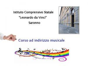 Istituto Comprensivo Statale Leonardo da Vinci Saronno Corso
