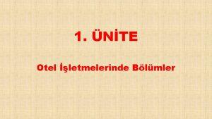 1 NTE Otel letmelerinde Blmler Otel letmelerinde Blmler