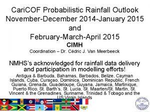 Cari COF Probabilistic Rainfall Outlook NovemberDecember 2014 January
