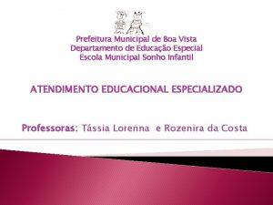 Prefeitura Municipal de Boa Vista Departamento de Educao