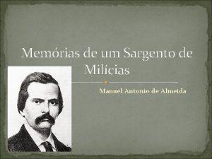 Memrias de um Sargento de Milcias Manuel Antonio
