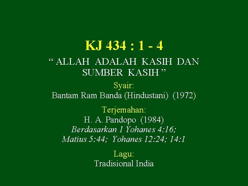 KJ 434 1 4 ALLAH ADALAH KASIH DAN