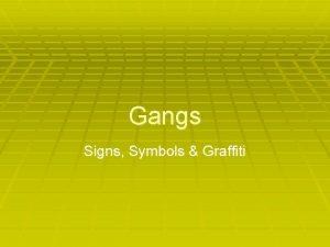 Gangs Signs Symbols Graffiti Colors Gang colors have