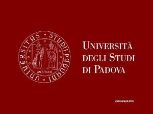 www unipd iten Padova Italy Venice Italy Since