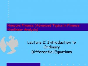 Honours Finance Advanced Topics in Finance Nonlinear Analysis
