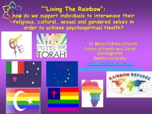 Living The Rainbow how do we support individuals