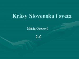 Krsy Slovenska i sveta Mria Orosov 2 C