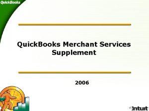 Quick Books Merchant Services Supplement 2006 Quick Books