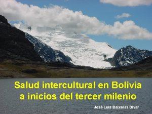 Salud intercultural en Bolivia a inicios del tercer