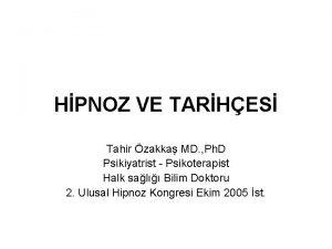 HPNOZ VE TARHES Tahir zakka MD Ph D
