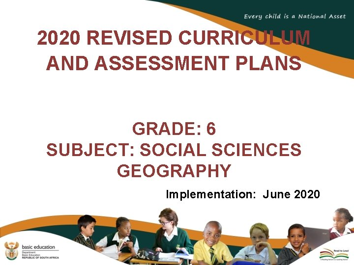 2020 REVISED CURRICULUM AND ASSESSMENT PLANS GRADE 6