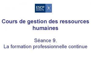 Cours de gestion des ressources humaines Sance 9
