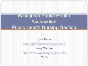 Wisconsin Public Health Association Public Health Nursing Section