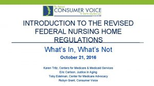 INTRODUCTION TO THE REVISED FEDERAL NURSING HOME REGULATIONS