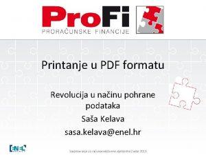 Printanje u PDF formatu Revolucija u nainu pohrane