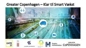 Greater Copenhagen Klar til Smart Vkst Baggrund Smart
