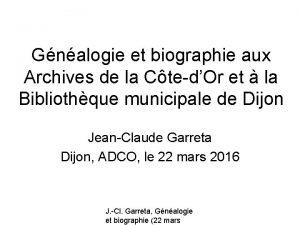 Gnalogie et biographie aux Archives de la CtedOr