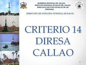 GOBIERNO REGIONAL DEL CALLAO DIRECCION REGIONAL DE SALUD