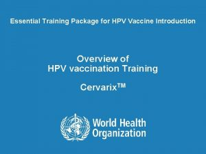 Essential Training Package for HPV Vaccine Introduction Overview