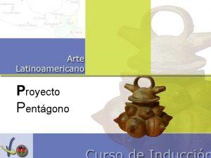 Proyecto Pentgono Materialismos NADN OSPINA Artista bogotano nacido