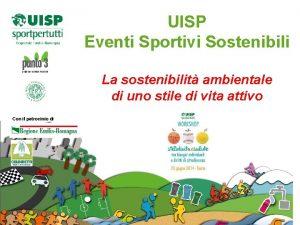 UISP Eventi Sportivi Sostenibili La sostenibilit ambientale di